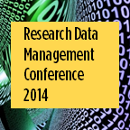 Research Data Management Conference 2014